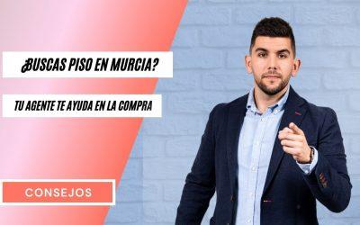 ¿Buscas Piso en Murcia? ¿Tu Agente te Ayuda en la Compra?