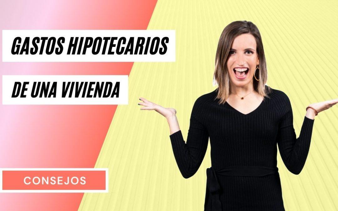 ¿Cuáles son los Gastos al comprar una casa con Hipoteca en Murcia?